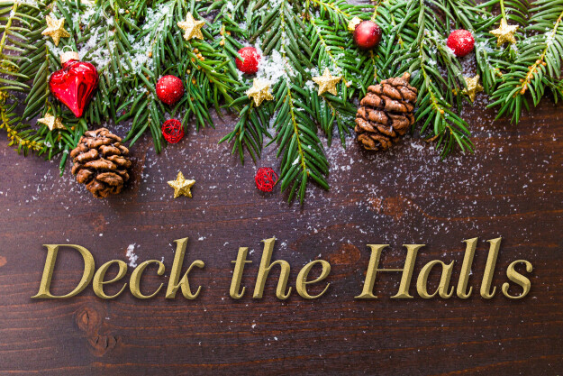 Deck the Halls - Christmas Decorating