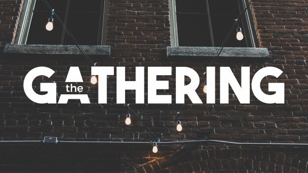 The Gathering: Monthly Meeting