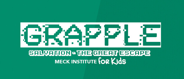 Grapple: Salvation - The Great Escape (Meck Institute for Kids)