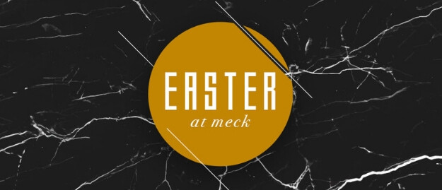 Easter at Meck