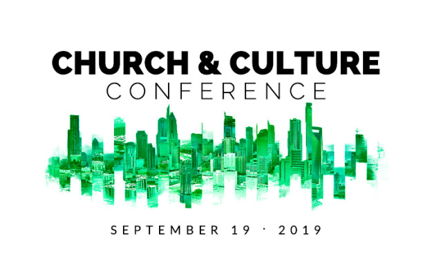 2019 Church & Culture Conference