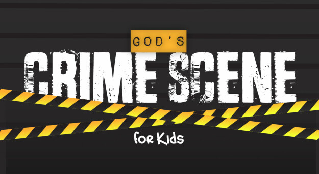 God's Crime Scene for Kids (Meck Institute for Kids)
