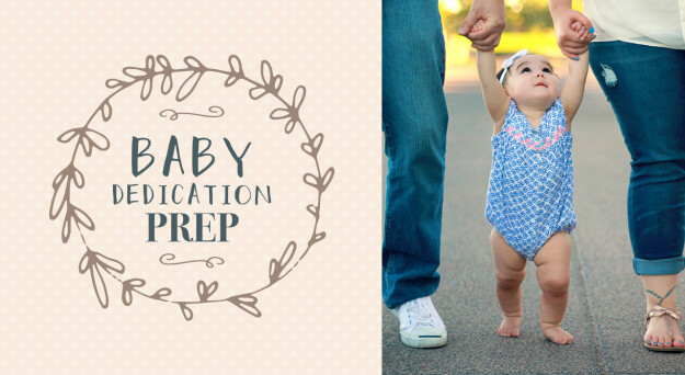 Baby Dedication Prep