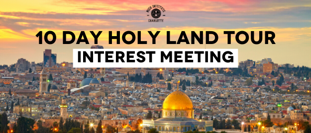 10 Day Holy Land Tour Interest Meeting