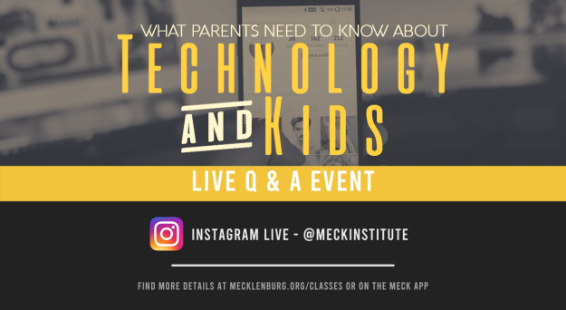 Live Q&A: What Parents Need to Know about Technology & Kids