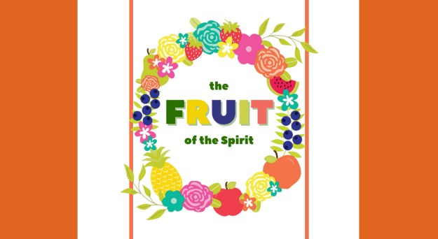 Fruit of the Spirit (Meck Institute for Kids)